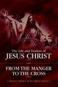 The Life and Passion of Jesus Christ