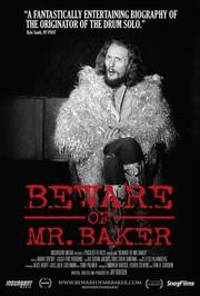 Beware Of Mr. Baker