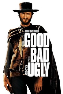 The Good, the Bad and the Ugly (1966) - Rotten Tomatoes