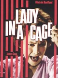 Lady in a Cage