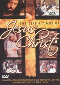 The Life and Times of Jesus Christ