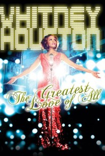 Whitney Houston: The Greatest Love Of All