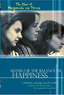 Schwestern oder Die Balance des Glücks (Sisters Or the Balance of Happiness)