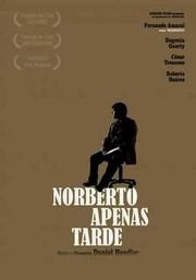 Norberto's Deadline (norberto Apenas Tarde)