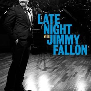 a68172f7d9b1b Late Night With Jimmy Fallon - Rotten Tomatoes