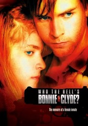 Who the Hell's Bonnie & Clyde