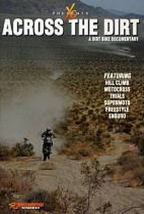 Across The Dirt: A Dirt Bike Documentary