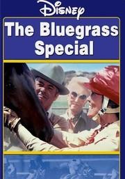 Wonderful World Of Disney: The Bluegrass Special