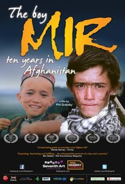 The Boy Mir: Ten Years in Afghanistan