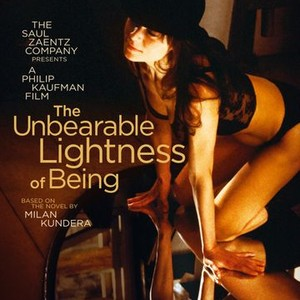 The Unbearable Lightness of Being (1988) - Rotten Tomatoes