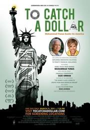 To Catch A Dollar: Muhammad Yunus Banks On America