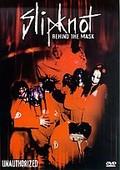 Slipknot - Behind the Mask Unauthorized