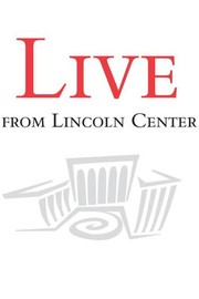 Live From Lincoln Center: Season 42