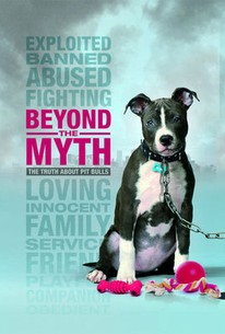 Beyond the Myth: A Film About Pit Bulls and Breed Discrimination