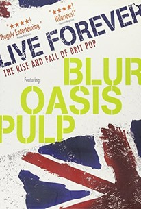 Live Forever (Live Forever: The Rise and Fall of Brit Pop)