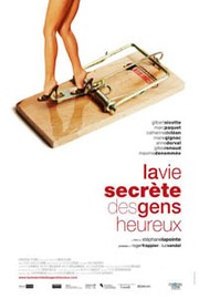 The Secret Life of Happy People (La Vie secrète des gens heureux)