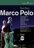 Tan Dun: Marco Polo
