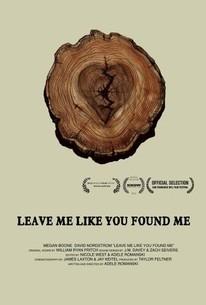 Leave Me Like You Found Me