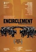 Encirclement - Neo-Liberalism Ensnares Democracy