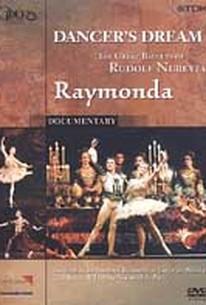 Dancer's Dream - The Great Ballets of Rudolf Nureyev: Raymonda