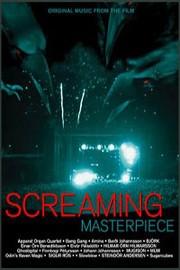 Screaming Masterpiece (Gargandi snilld)