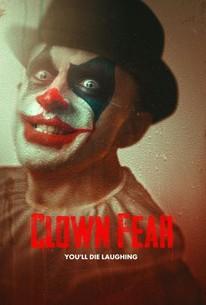 Film Pagliaccio 2020.Clown Fear 2020 Rotten Tomatoes