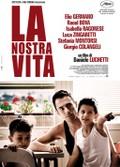 La Nostra Vita (Our Life)
