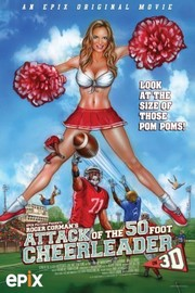 Attack of the 50ft Cheerleader