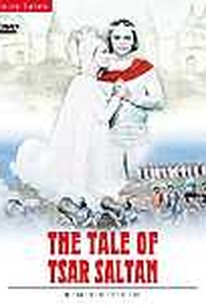 Tale of Tsar Saltan, The