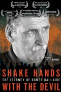 Shake Hands with the Devil: The Journey of Romeo Dallaire