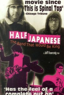 Half Japanese: The Band that Would Be King