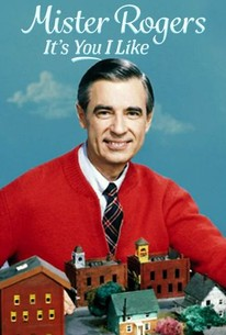 Mister Rogers It S You I Like 2018 Rotten Tomatoes