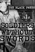 Black Press: Soldiers Without Swords