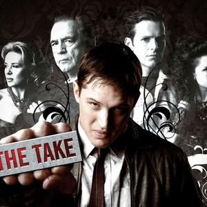 """The Take"""
