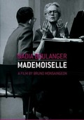 Nadia Boulanger: Mademoiselle