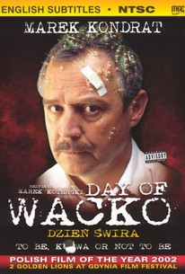 Dzien swira (Day of the Wacko) (The Day of the Freak)