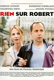 Rien sur Robert (Nothing About Robert)