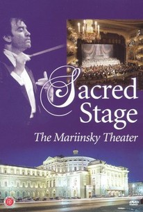 Sacred Stage: The Mariinski Theater