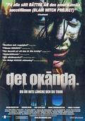 Det Okända. (The Unknown)