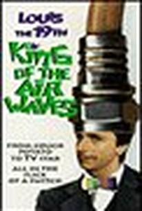 Louis 19, le roi des ondes (Louis the 19th, King of the Airwaves)
