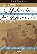 Bill & Gloria Gaither Present Precious Memories