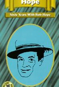 Sixty Years with Bob Hope