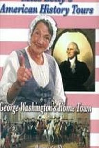 Miss Betty's American History Tours: George Washington's Home Town