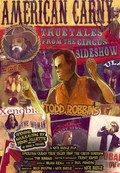 American Carny: True Tales From the Circus Sideshow