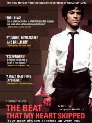 De Battre mon Coeur s'est Arrêté (The Beat That My Heart Skipped) (2005)