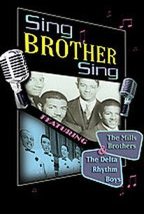 Sing Brother Sing - The Mills Brothers & The Delta Rhythm Boys