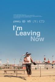 I'm Leaving Now (Ya me voy)