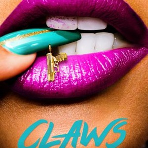 Claws Season 1 Rotten Tomatoes