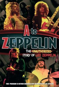 A to Zeppelin: The Story of Led Zeppelin