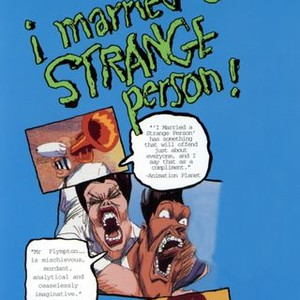 I Married A Strange Person 1998 Rotten Tomatoes